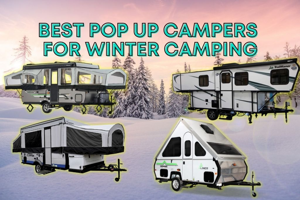 best pop up campers for winter camping